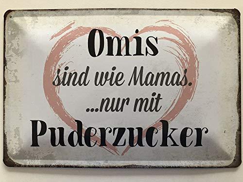 Deko7 Blechschild 30 x 20 cm Spruch - Omas sind wie Mamas. nur mit Puderzucker