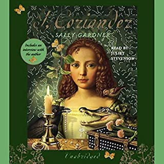 I, Coriander                   By:                                                                                                                                 Sally Gardner                               Narrated by:                                                                                                                                 Juliet Stevenson                      Length: 7 hrs and 27 mins     95 ratings     Overall 4.0