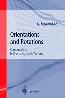 Orientations and Rotations: Computations in Crystallographic Textures