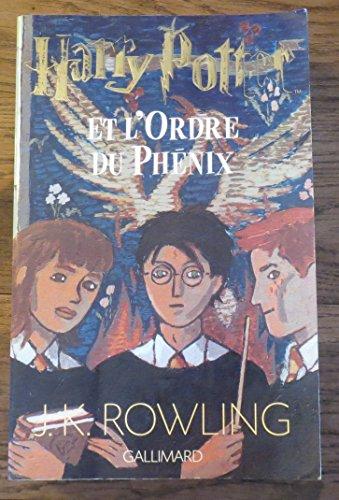 Harry Potter Et l'ordre du Phénix / Rowling, JK / Réf: 28084