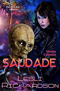 Saudade (Maxim Colonies Book 3) by [Lesli Richardson]