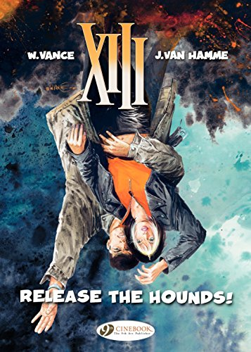 XIII - Volume 14 - Release the Hounds! (English Edition)