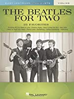 The Beatles for Two Violins (Easy Instrumental Duets)
