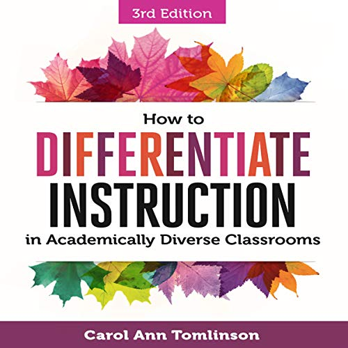 How to Differentiate Instruction in Academically Diverse Classrooms, Third Edition cover art