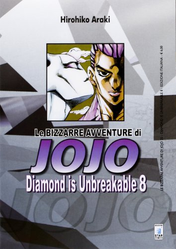 Diamond is unbreakable. Le bizzarre avventure di Jojo (Vol. 8)
