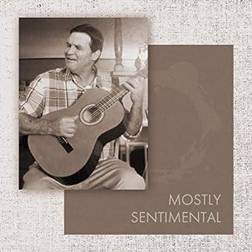 Mostly Sentimental