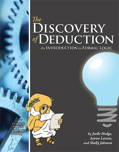 Discovery of Deduction: An Introduction to Formal Logic