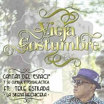Vieja Costumbre (feat. Tere Estrada)