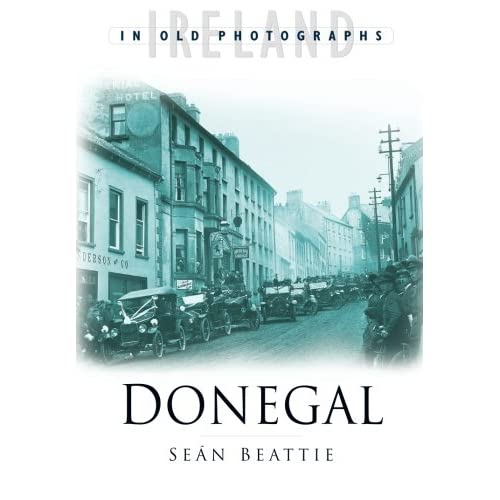 Donegal (In Old Photographs)