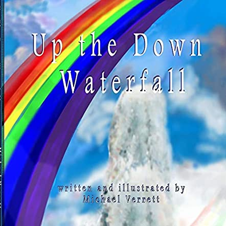 Up the Down Waterfall