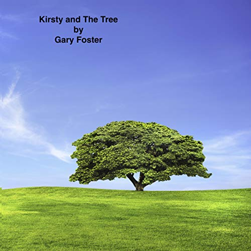 Kirsty and the Tree audiobook cover art