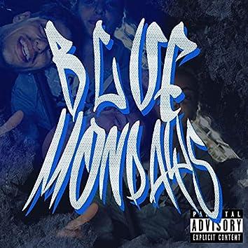 Blue mondays (feat. PANA)