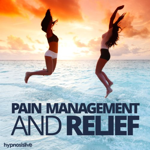 Pain Management and Relief Hypnosis cover art