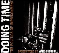 Doing Time: The Politics of Imprisonment (AK Press Audio)