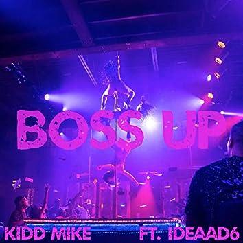 Boss Up (feat. Ideaad6)