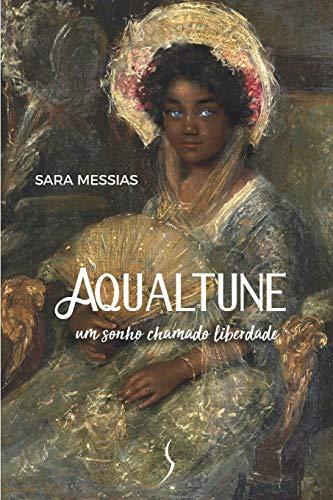 Aqualtune: Um sonho chamado liberdade