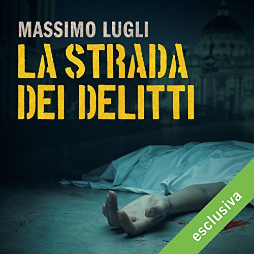La strada dei delitti audiobook cover art