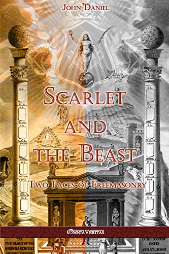 Scarlet and the Beast II: Two Faces of Freemasonry