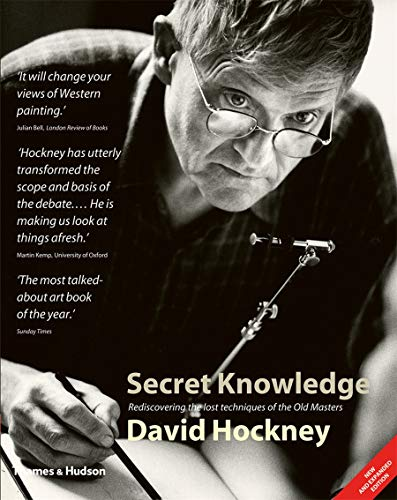 Hockney, D: Secret Knowledge: Rediscovering the Lost Techniques of the Old Masters