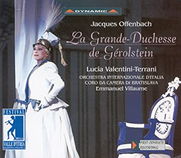 Offenbach: Grande-Duchesse De Gerolstein (La)