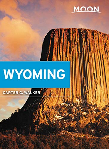 Moon Wyoming: With Yellowstone & Grand Teton National Parks (Travel Guide) (English Edition)