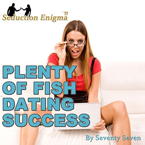 Plenty of Fish Dating Success audiobook cover art