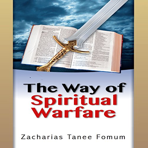 The Way of Spiritual Warfare audiobook cover art