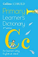 Collins Cobuild Primary Learner's Dictionary: Age 7+ (Collins Cobuild Dictionaries for Learners)