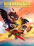 Überflieger: Kleine Vögel - großes Geklapper [dt./OV]