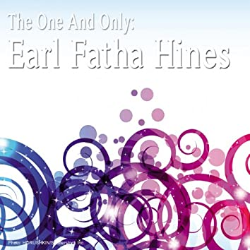 The One and Only: Earl Fatha Hines (Remastered)