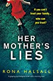Her Mother's Lies: A gripping psychological thriller with a stunning twist