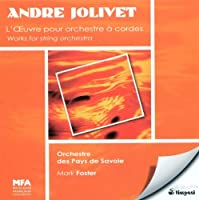 Complete Works for String Orchestra by ANDR? JOLIVET (2008-04-29)