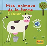 Mes animaux de la ferme à écouter (en livre sonore)
