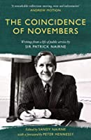 The Coincidence of Novembers: Writings from a life of public service by Sir Patrick Nairne