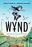Wynd Book One: Flight of the Prince