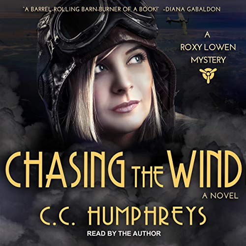 Chasing the Wind audiobook cover art