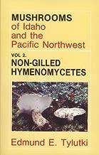 Mushrooms of Idaho and the Pacific Northwest: Vol. 2 Non-Gilled Hymenomycetes (Mushrooms of Idaho & the Pacific Northwest)
