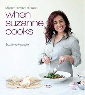 When Suzanne Cooks by Suzanne Husseini