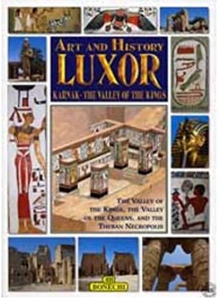 Art and History of Luxor (Bonechi Art and History Series) (Paperback) - Common