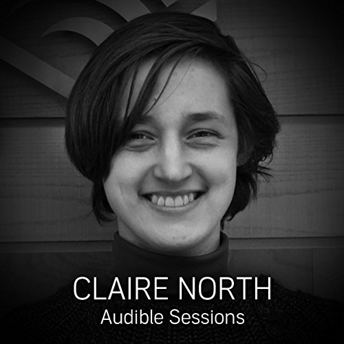 FREE: Audible Sessions with Claire North cover art