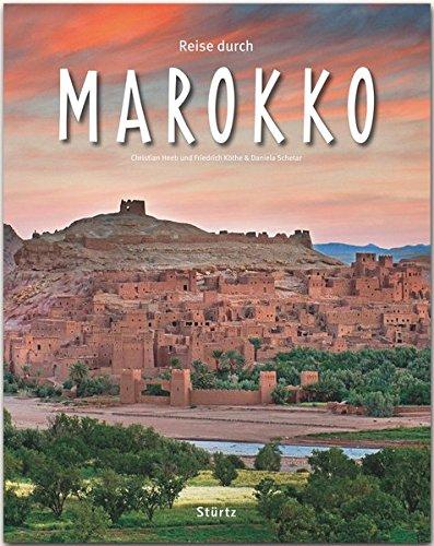 Reise durch MAROKKO - Ein Bildband mit über 180 Bildern auf 140 Seiten - STÜRTZ-Verlag