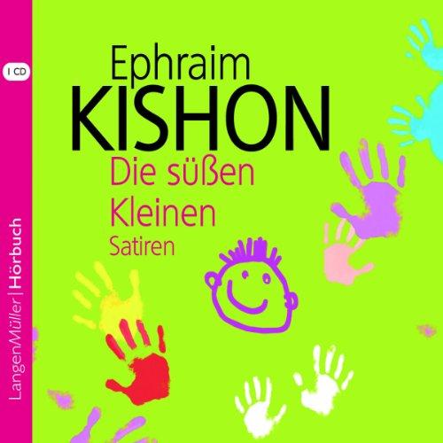 Die süßen Kleinen                   Autor:                                                                                                                                 Ephraim Kishon                               Sprecher:                                                                                                                                 Hartmut Neugebauer                      Spieldauer: 1 Std. und 17 Min.     22 Bewertungen     Gesamt 4,4