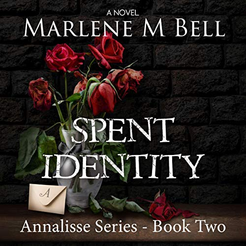 Spent Identity Audiobook By Marlene M. Bell cover art
