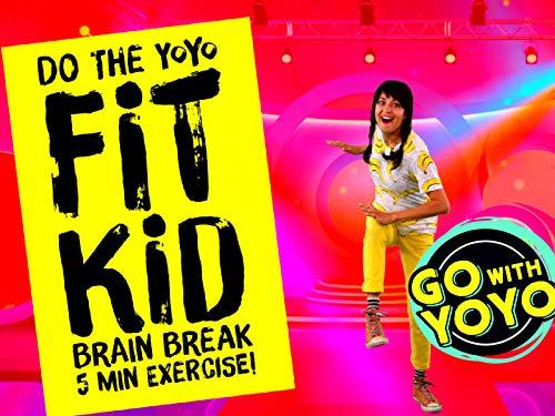 Do the YOYO! Fit Kid Brain Break - Go with YoYo