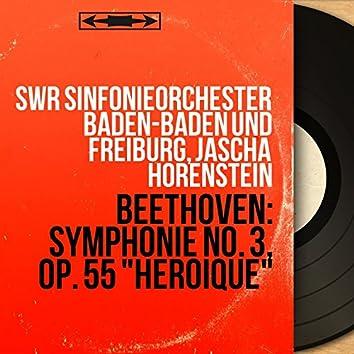 "Beethoven: Symphonie No. 3, Op. 55 ""Héroïque"" (Mono Version)"