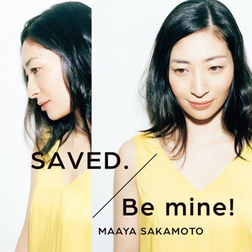 SAVED./Be mine!(いなり盤)