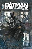 Batman le chevalier noir, tome 3 - Folie furieuse