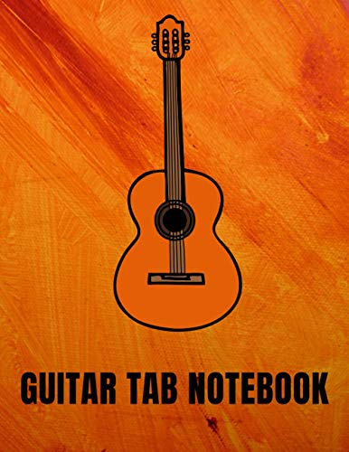 Guitar tab notebook: Tablature Sheet Music Staff Manuscript Composition Paper / 8.5 x 11 in (21.59 x 27.94 cm) 120 pages / great gift for guitar lover