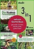 oekom-Gartenbox: gesunder Garten, reiche Ernte, gutes Essen