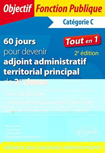 60 jours pour devenir adjoint administratif territorial principal de 2e classe